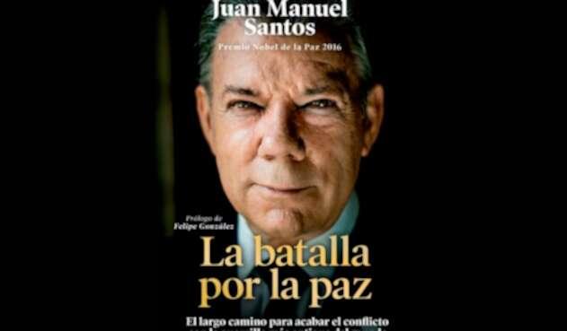 La portada del libro 'La batalla por la paz', del expresidente Juan Manuel Santos