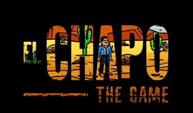 """Chapo The Game"""